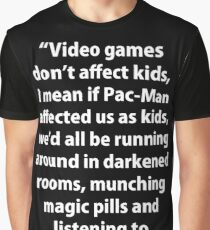 Video Games don't affect Kids Graphic T-Shirt