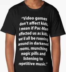 Video Games don't affect Kids Long T-Shirt