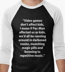 Video Games don't affect Kids T-Shirt