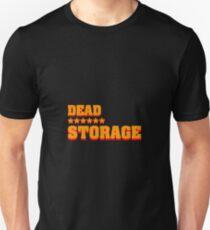 Dead ****** Storage Unisex T-Shirt
