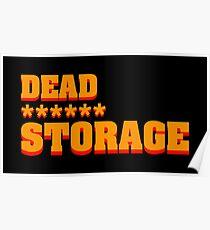 Dead ****** Storage Poster