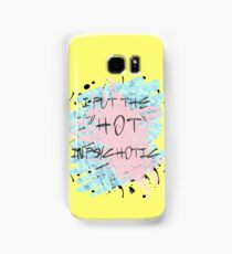 "I put the ""hot"" in psychotic. Samsung Galaxy Case/Skin"