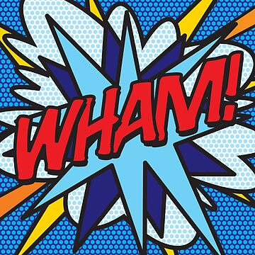 Comic Book Pop Art WHAM! by theimagezone