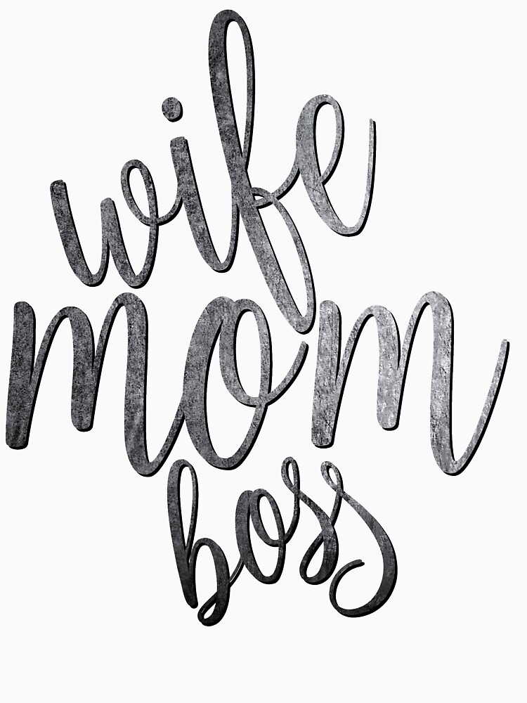 Wife Mom Boss shirt by bestdesign4u
