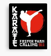 Karate Faster Than Calling 911 Black Belt Canvas Print