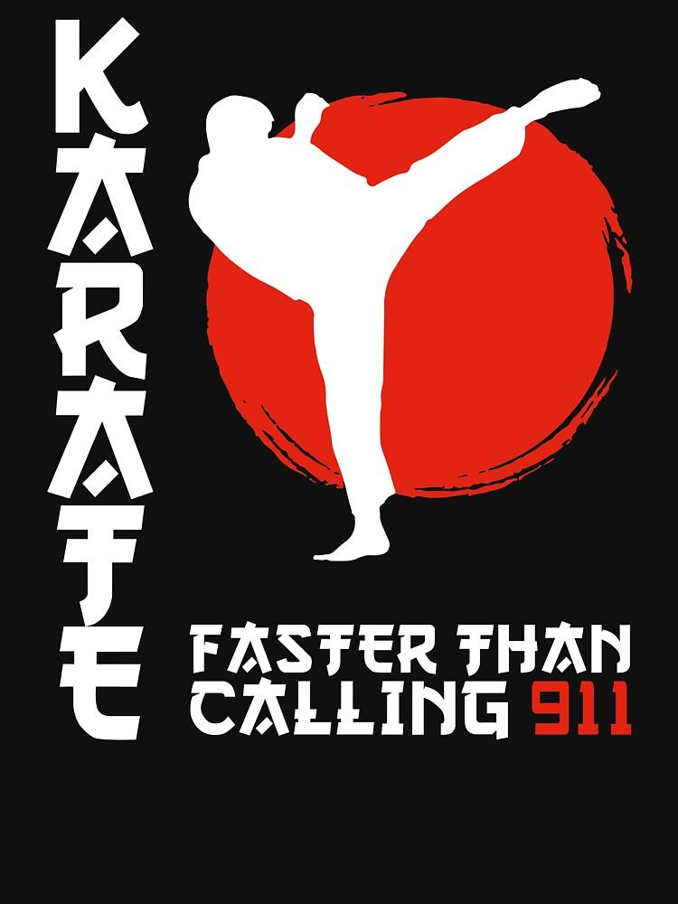 Karate Faster Than Calling 911 Black Belt by vince58