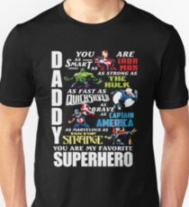 DADDY YOU ARE MY FAVORITE SUPER HERO T SHIRT T-Shirt