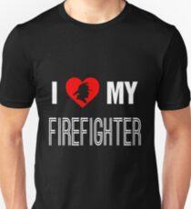 I Love My Firefighter Unisex T-Shirt