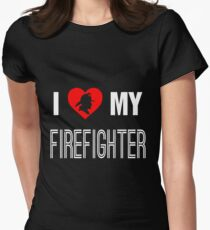 I Love My Firefighter Womens Fitted T-Shirt