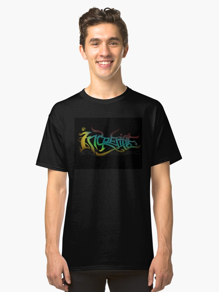 incredible lettering Classic T-Shirt Front