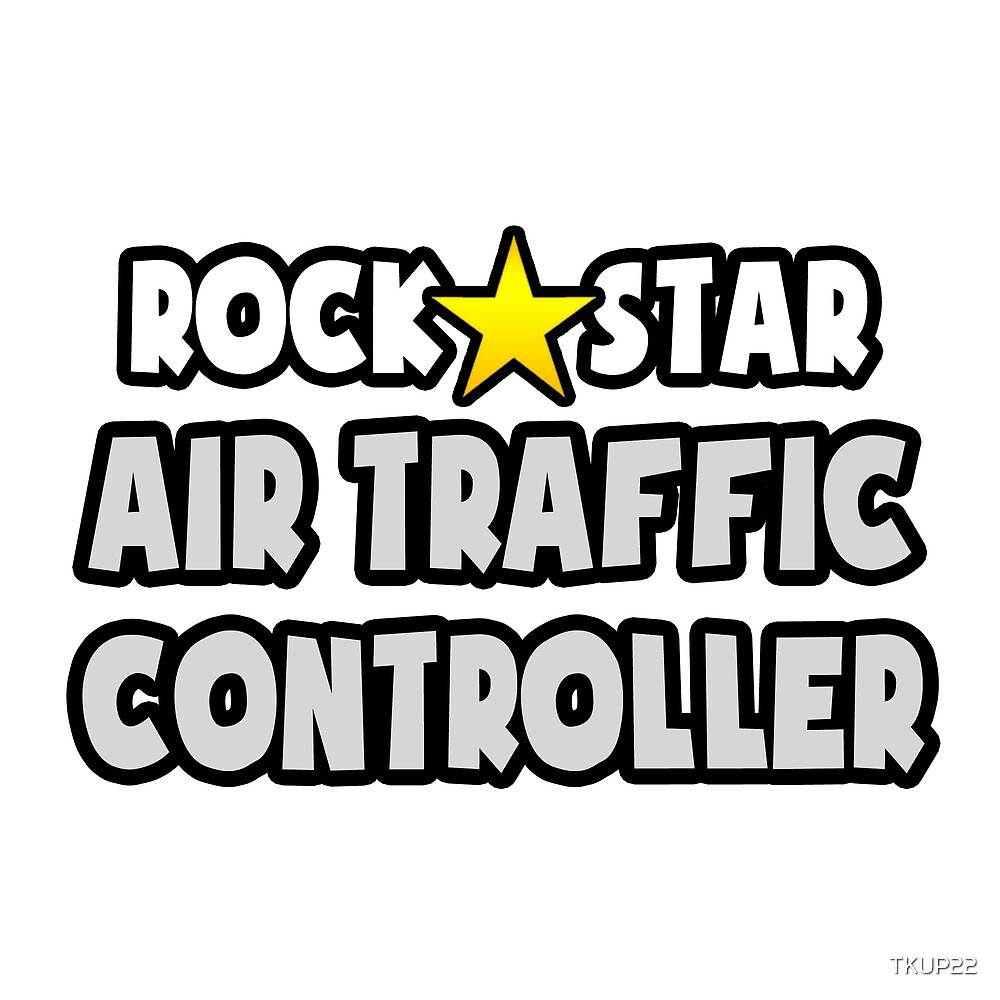 Rock Star Air Traffic Controller by TKUP22