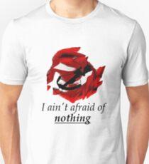 I ain't afraid of nothing- Daryl Dixon Unisex T-Shirt