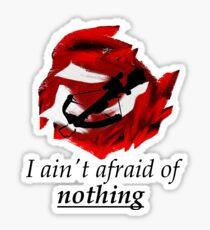 I ain't afraid of nothing- Daryl Dixon Sticker
