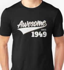 Awesome Since 1949 Birthday Gift Idea T-Shirt