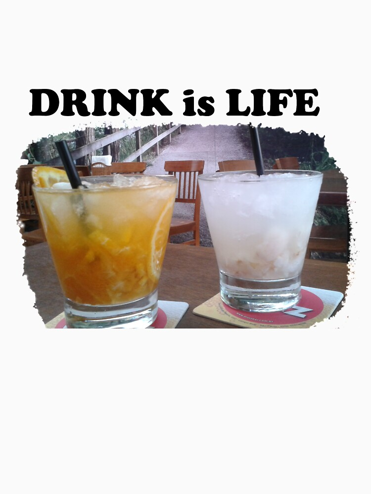 Drink is Life by ramirodiz