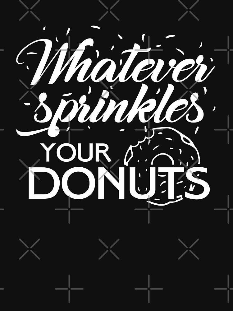 Whatever Sprinkles Your Donuts by CasualMood