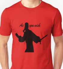 AS YOU WISH dread pirate roberts Unisex T-Shirt