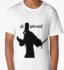 AS YOU WISH dread pirate roberts Long T-Shirt
