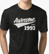 Awesome Since 1993 Birthday Gift Idea Tri-blend T-Shirt
