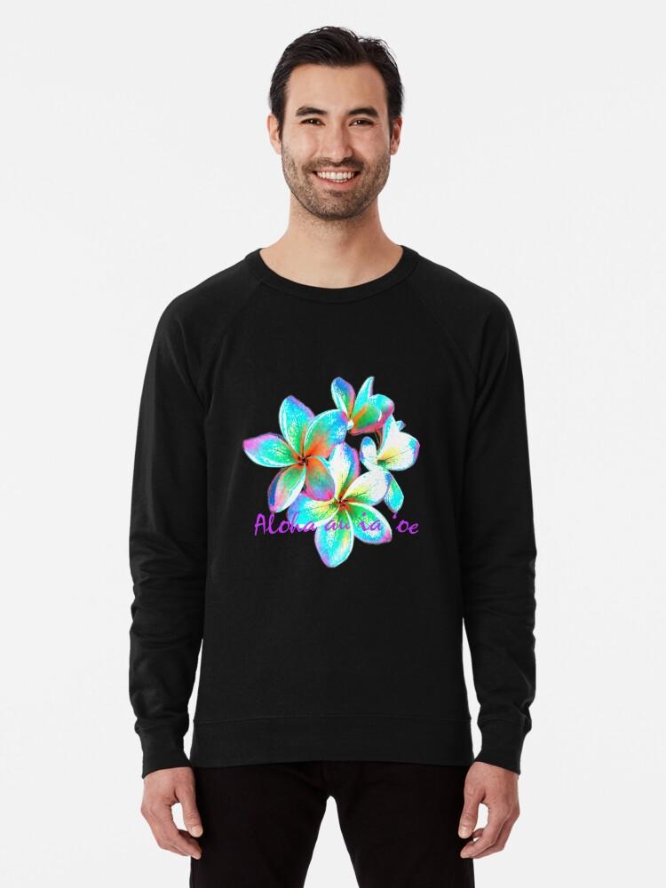 'I love you in Hawaiian, Hawaiian Flower' Lightweight Sweatshirt by  organicgal