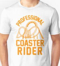 Professional Coaster Rider Unisex T-Shirt
