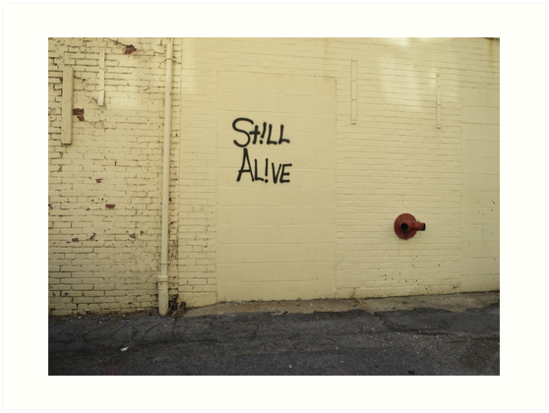 Still Alive by trulyshannon