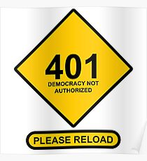 Occupy Movement - 401 Democracy not Authroized Please   Reload Poster