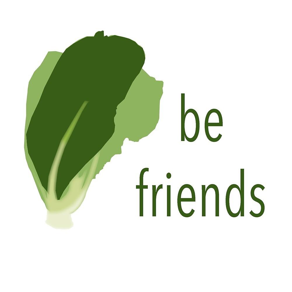 Lettuce Be Friends Design by fanta8