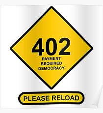 Occupy Movement - 402 Payment Required Democracy Please Reload Poster