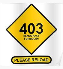 Occupy Movement - 403 Democracy Forbidden Please Reload Poster