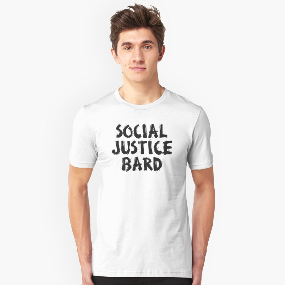 SOCIAL JUSTICE BARD (Black) - Dungeons & Dragons Unisex T-Shirt Front