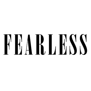 Fearless by sugarpopkiss