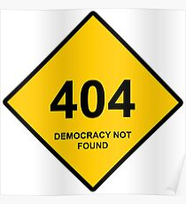Occupy Movement - 404 Democracy Not Found Poster