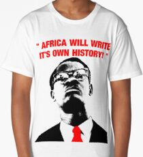 """ Africa will write its own history, "" Long T-Shirt"