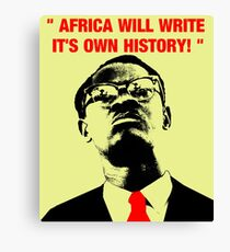 """ Africa will write its own history, "" Canvas Print"