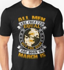 Best Men Are Born On March 15 Pisces Shirt T-Shirt