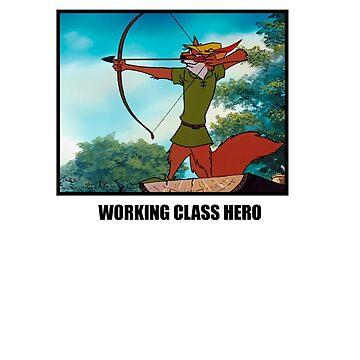 WORKING CLASS HERO by LeClass