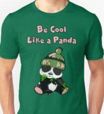 """"""" Be Cool Like A Panda """" Unisex T-Shirt"""