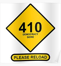 Occupy Movement - 410 Democracy Gone Please Reload Poster