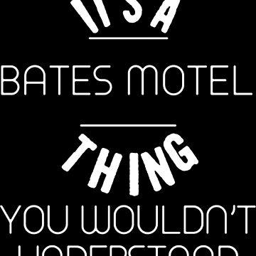 It's A Bates Motel Logo by thomaspalevi