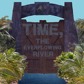 Time, The Everflowing River by ventronehd