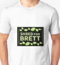 shred for Brett new version Unisex T-Shirt