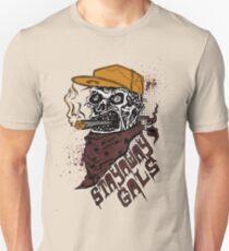 Stay Away Gals  Unisex T-Shirt