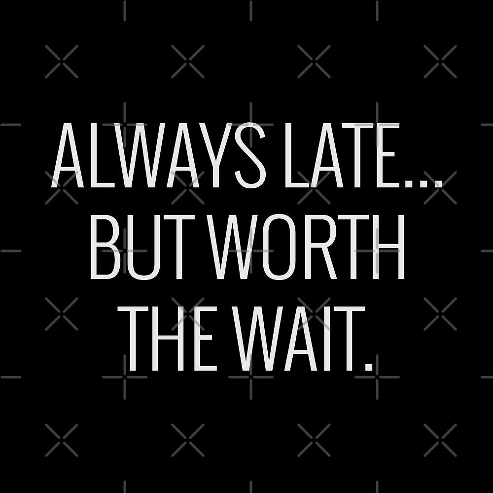 Worth the Wait by DJBALOGH