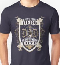 A Son's First Hero, A Daughter's First Love Unisex T-Shirt