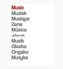 Music (10 languages) Photographic Print