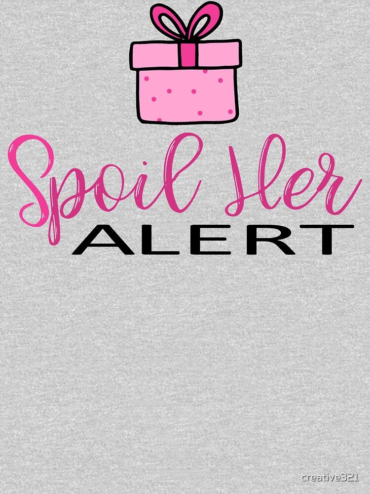 Spoil Her Alert Design by creative321