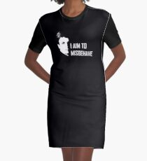 I aim to misbehave Graphic T-Shirt Dress