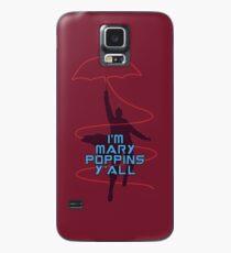 I'm Mary Poppins Y'all Case/Skin for Samsung Galaxy