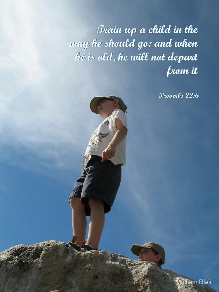 Proverbs 22:6 by William Blair